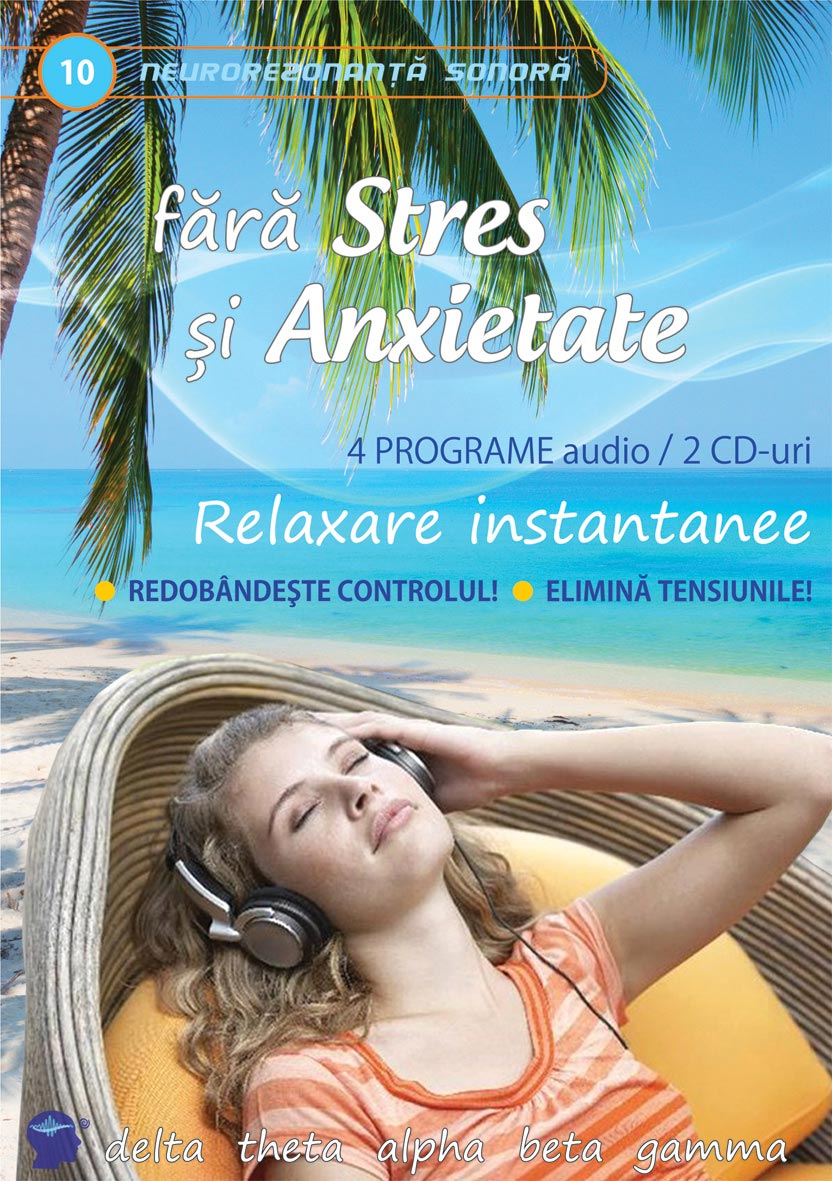 CD10 Fara Stres si Anxietate
