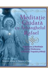 CD MEDITATIE GHIDATA CU ARHANGHELUL RAFAEL